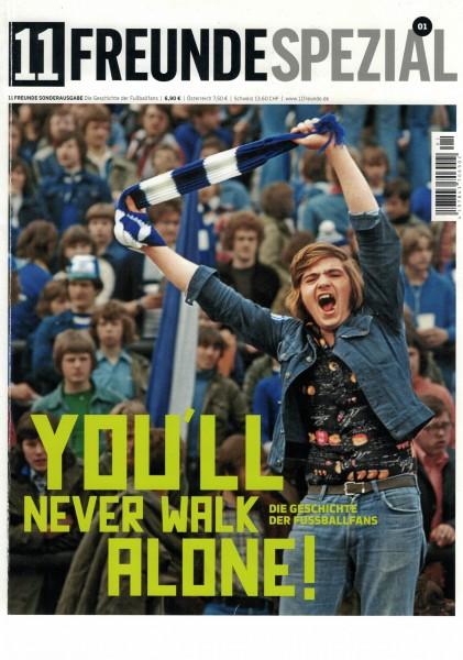 11 Freunde Spezial - You`ll never walk alone