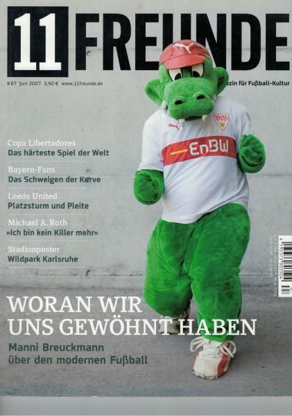 11 Freunde - Heft Nr. 067 - 06 Juni 2007