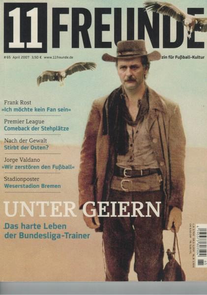 11 Freunde - Heft Nr. 065 - 04 April 2007