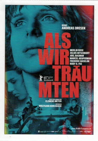 """Cinema Filmkarte """"Als wir träumten"""""""